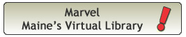 Marvel - Maine's Virtual Library